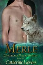 Merle ebook by Catherine Lievens