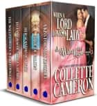 When a Lord Loves a Lady - A Waltz with a Rogue Collection, 1-5 ebook by Collette Cameron