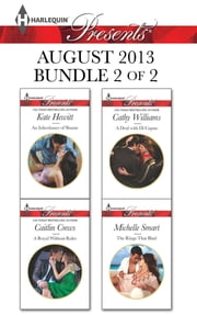 Harlequin Presents August 2013 - Bundle 2 of 2 - An Anthology ebook by Kate Hewitt, Caitlin Crews, Cathy Williams,...