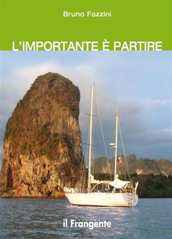 L'importante è partire eBook by Bruno Fazzini