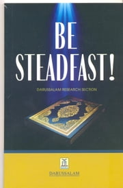Be Steadfast ebook by Abdul-Malik Mujahid
