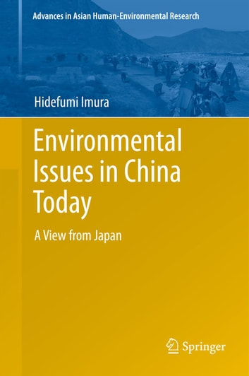 Environmental Issues in China Today - A View from Japan ebook by Hidefumi Imura