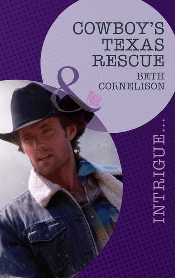 Cowboy's Texas Rescue (Mills & Boon Intrigue) (Black Ops Rescues, Book 3) ebook by Beth Cornelison