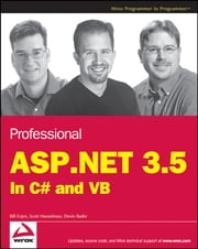 Professional ASP.NET 3.5 - In C# and VB ebook by Bill Evjen,Scott Hanselman,Devin Rader