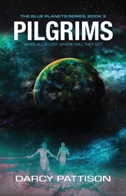 Pilgrims ebook by Darcy Pattison