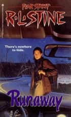 The Runaway ebook by R.L. Stine