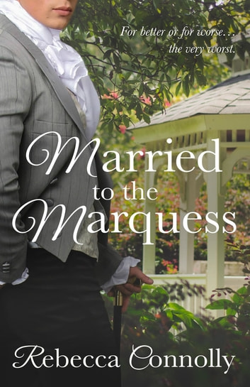Married to the Marquess ebook by Rebecca Connolly