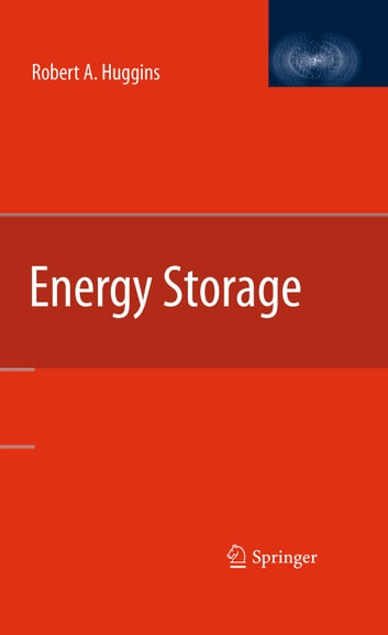 Energy Storage ebook by Robert Huggins