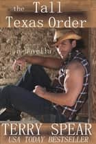 The Tall Texas Order ebook by