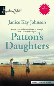 Patton's Daughters - The Woman in Blue\The Baby and the Badge ebook by Janice Kay Johnson