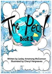 The Pearl: Book Three ebook by Lesley Armstrong McConnon