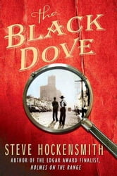 The Black Dove - A Holmes on the Range Mystery ebook by Steve Hockensmith