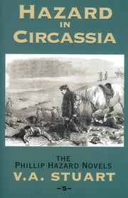 Hazard in Circassia ebook by V. A. Stuart