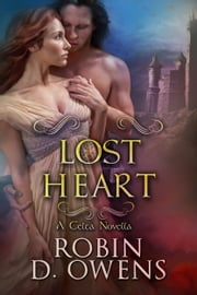 Lost Heart - A Celta Novella ebook by Robin Owens