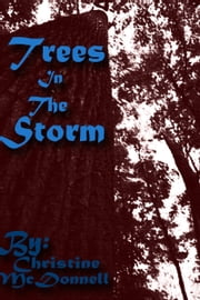 Trees In The Storm: Tales of Terrara Vikos #2 ebook by Christine McDonnell