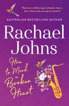 How to Mend a Broken Heart ebook by