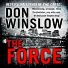 The Force audiobook by Don Winslow