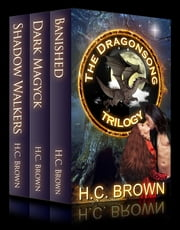 The Dragonsong Trilogy - Box Set ebook by H.C. Brown