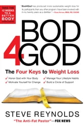 Bod4God - The Four Keys to Weight Loss ebook by Steve Reynolds