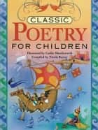 Classic Poetry for Children ebook by Nicola Baxter