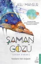 Şaman Gözü ebook by Asu Mansur