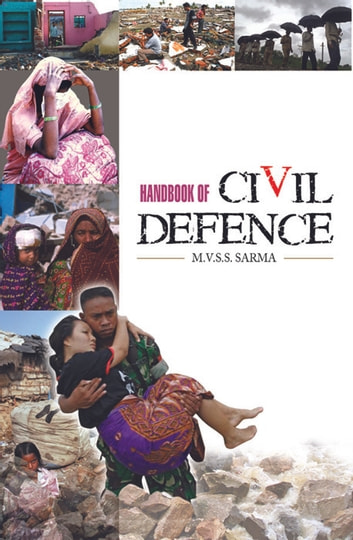 Hand book of Civil Defence ebook by M.V.S.S. Sarma