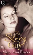 The Story Guy (Novella) ebook by Mary Ann Rivers