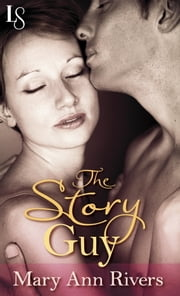 The Story Guy (Novella) - Novella ebook by Mary Ann Rivers