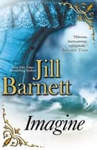 Imagine ebook by Jill Barnett