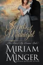 Secrets of Midnight 電子書籍 by Miriam Minger