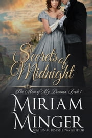 Secrets of Midnight - A Marriage of Convenience Regency Romance ebook by Miriam Minger