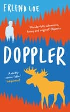 Doppler ebook by Erlend Loe, Don Bartlett, Don Shaw