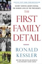 The First Family Detail ebook by Ronald Kessler