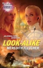 Look-Alike ebook by Meredith Fletcher