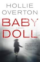 Baby Doll eBook por Hollie Overton
