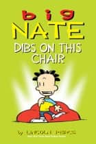 Big Nate: Dibs on This Chair ebook by