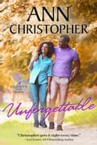 Unforgettable ebook by Ann Christopher