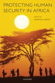 Protecting Human Security in Africa ebook by
