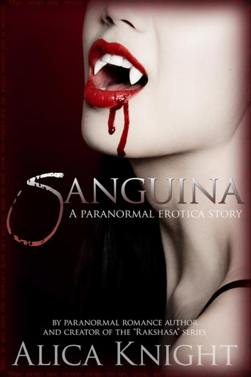 Sanguina - Rakshasa ebook by Alica Knight
