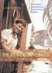 Righteous Smuggler ebook by Debbie Spring
