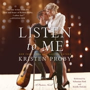 Listen to Me - A Fusion Novel audiobook by Kristen Proby