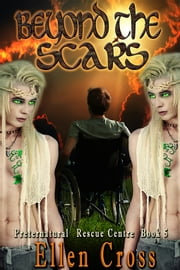 Beyond the Scars - Book 5 ebook by Ellen Cross