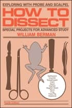 How to Dissect ebook by William Berman