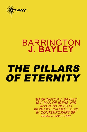 The Pillars of Eternity ebook by Barrington J. Bayley