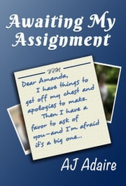 Awaiting My Assignment ebook by AJ Adaire