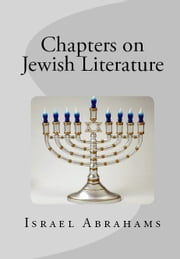 Chapters on Jewish Literature ebook by Israel Abrahams