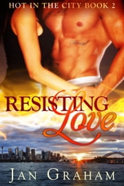 Resisting Love ebook by Jan Graham