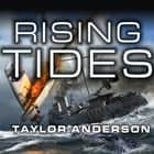 Destroyermen: Rising Tides audiobook by Taylor Anderson