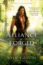 Alliance Forged ebook by Kylie Griffin