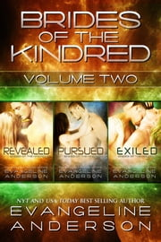 Brides of the Kindred Box Set: Volume 2 ebook by Evangeline Anderson
